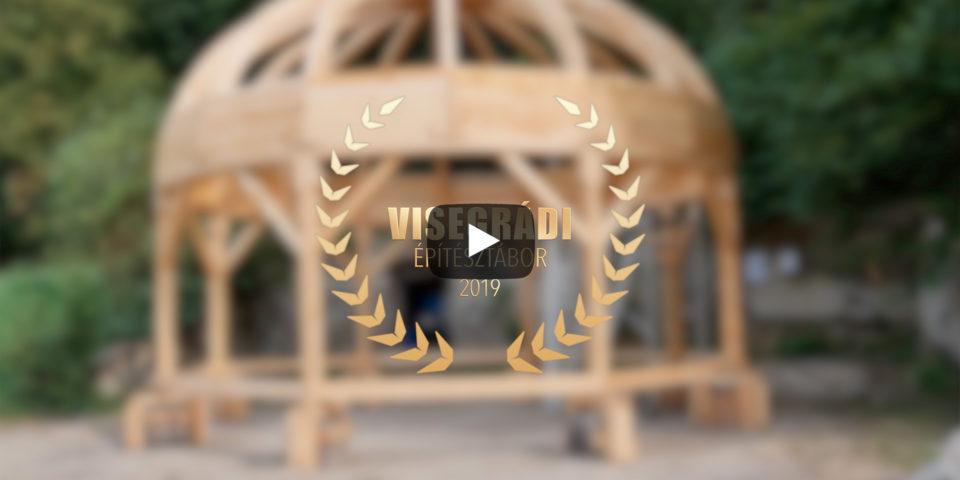 Visegrádi Építésztábor 2019